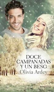 unademagiaporfavor-novela-romantica-adulta-diciembre-2013-versatil-ebook-doce-campanadas-y-un-beso-olivia-ardey-portada
