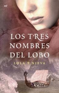unademagiaporfavor-LIBRO-Los-tres-nombres-del-lobo-Lola-P-Nieva-portada