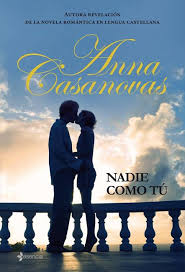 nadie como tu anna casanovas by paginas de chocolate