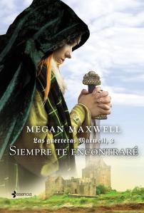 Siempre te encontraré de Megan Maxwell by Páginas de Chocolate